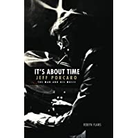 It's About Time - Jeff Porcaro: The Man and His Music
