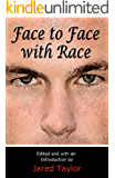 Face to Face with Race