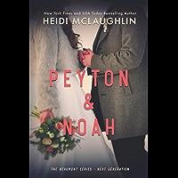 Peyton & Noah (English Edition)