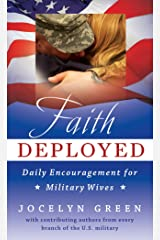 Faith Deployed: Daily Encouragement for Military Wives Kindle Edition