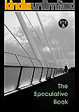 The Speculative Book