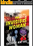 The Invisible Woman (Detective Vishal Bajaj Series)