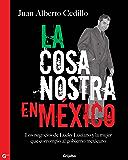 La cosa nostra en México (1938-1950): Los negocios de Lucky Luciano y la mujer que corrompió al gobierno mexicano