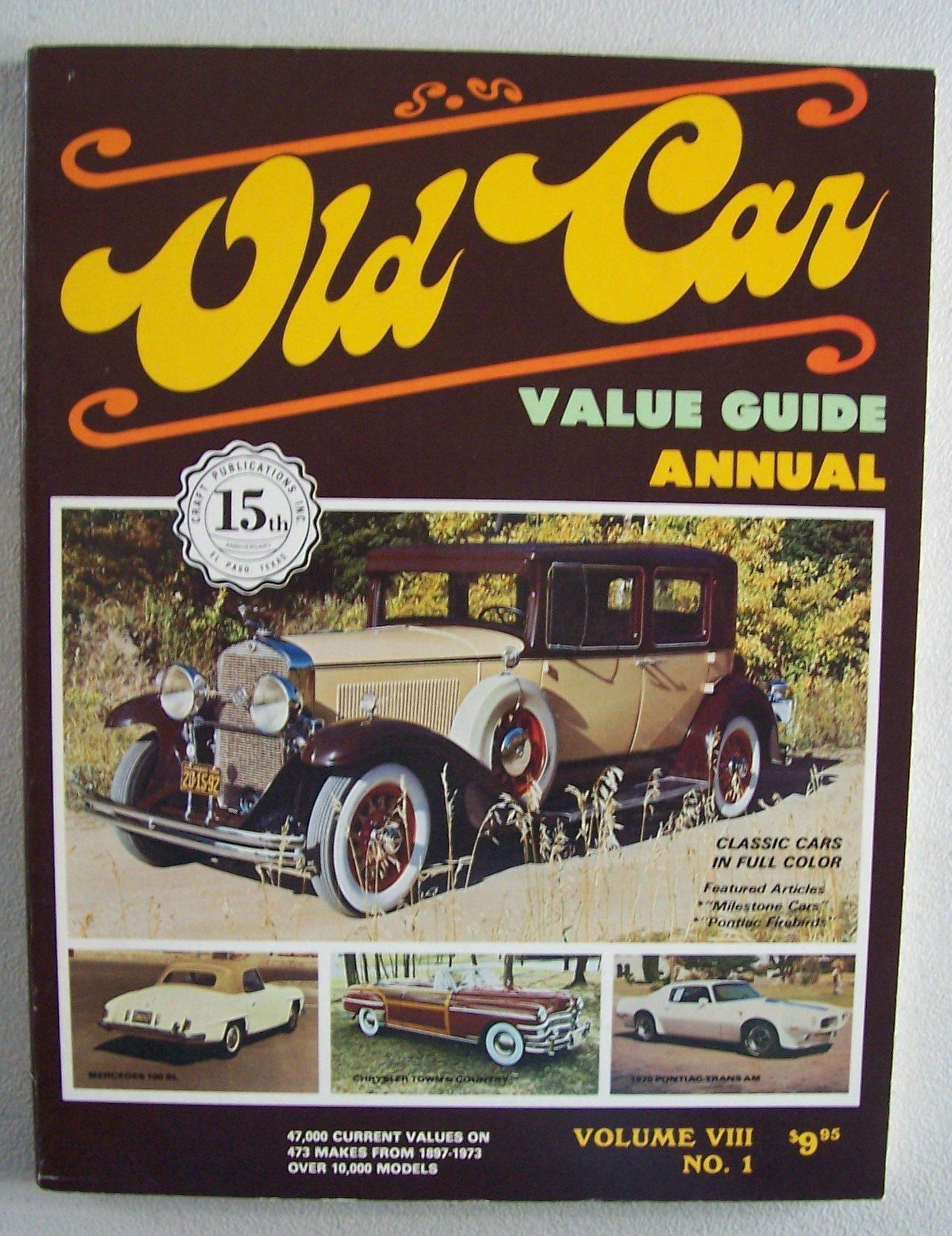 OLD CAR Value Guide Annual [ Vol. VIII No. 1 ] 15th Anniversary ...