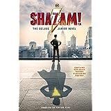 Shazam!: The Deluxe Junior Novel