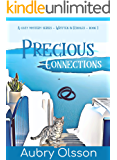 Precious Connections: Written in Riddles Series Book 1 - A 60 minute Cozy Mystery Read