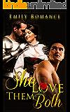 Romance: Regency Romance: She Loved Them Both (Historical Regency Duke Western Romance) (Historical Romance Duke Regency and Duke Short Stories)