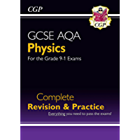 New Grade 9-1 GCSE Physics AQA Complete Revision & Practice (CGP GCSE Physics 9-1 Revision)