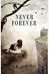 Never Forever Kindle Edition