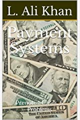 Payment Systems: Prenotes, Cases, & Problems (Commercial Law Book 2) Kindle Edition