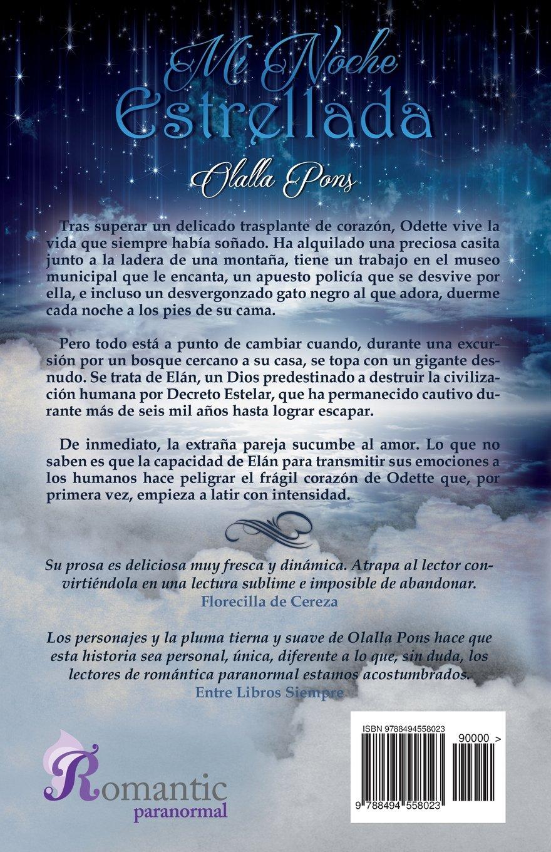 Mi noche estrellada (Spanish Edition): Olalla Pons, Romantic Ediciones: 9788494558023: Amazon.com: Books