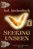 Seeking Unseen (Toch Island Chronicles Book 2)