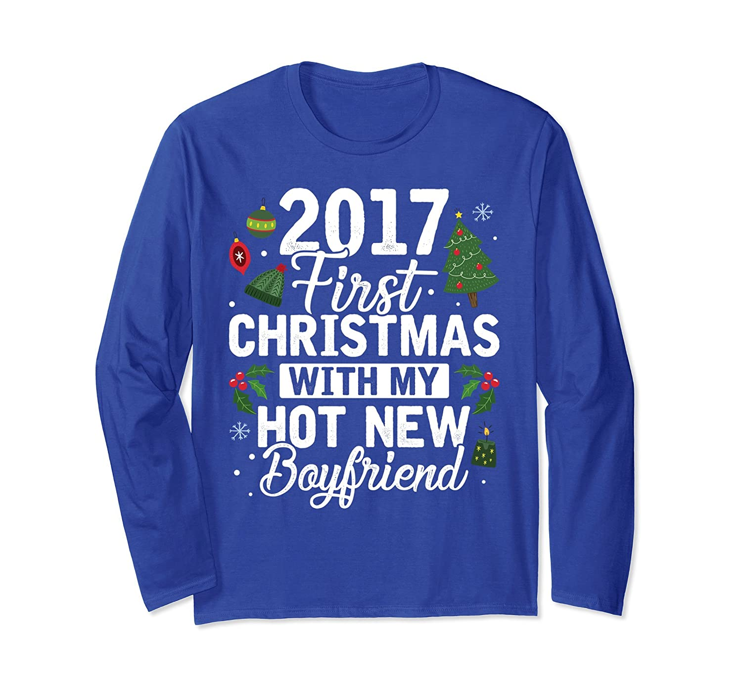 2017 First Christmas With My Hot New Boyfriend Long Sleeve-TH