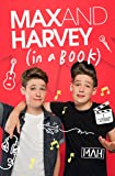 Max and Harvey: In a Book