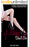 Baby, Don't Go (Yeah, Baby Book 3)