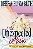An Unexpected Love (New England Romances Book 4)