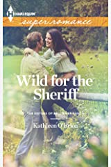 Wild for the Sheriff (The Sisters of Bell River Ranch Book 1) Kindle Edition