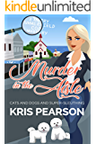MURDER IN THE AISLE: Cats and dogs and super-sleuthing (Merry Summerfield Cozy Mysteries Book 1)