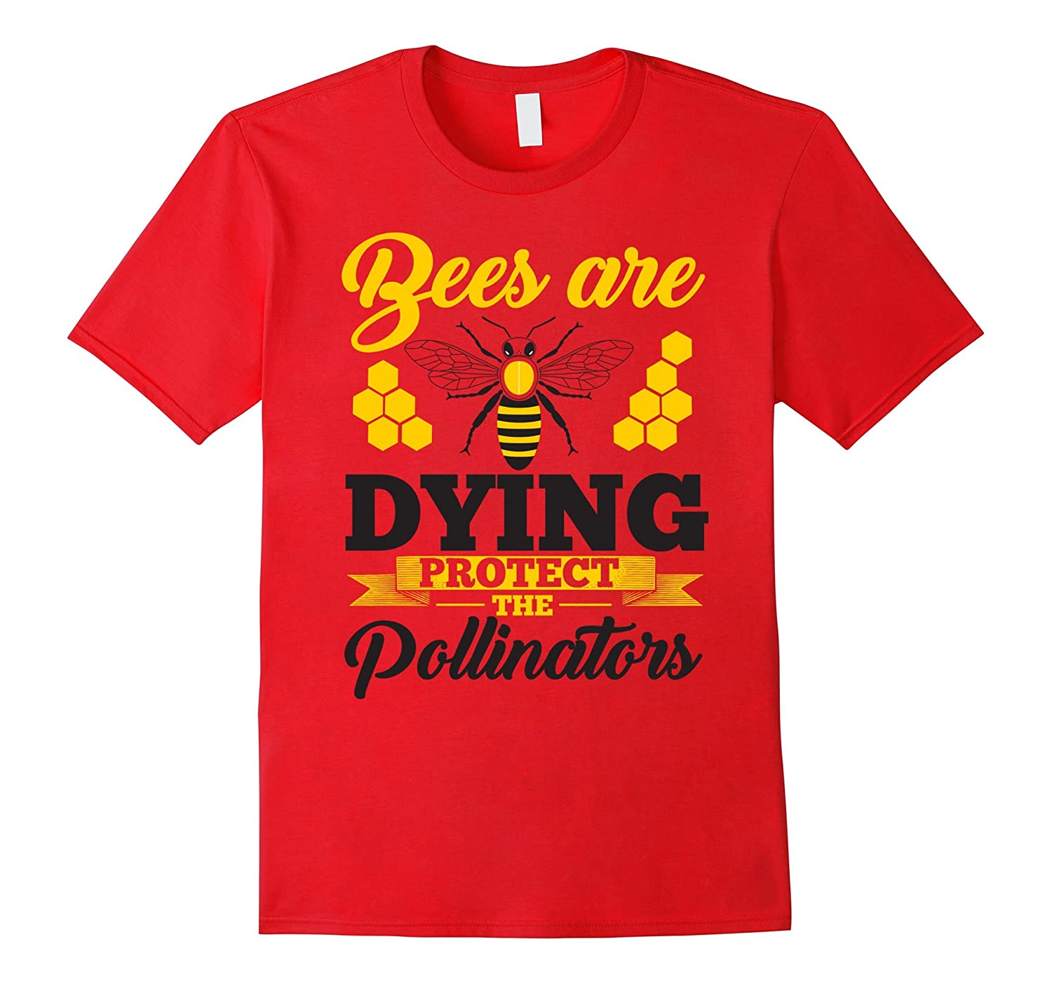 Bees Are Dying Protect The Pollinators Shirt - Save The Bees-CL