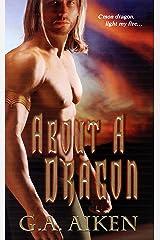 About a Dragon (Dragon Kin Book 2)