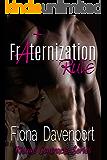 Fraternization Rule (Risqué Contracts Book 3)