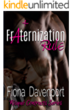Fraternization Rule (Risqué Contracts Book 3)