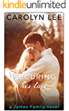Securing His Love (A James Family Novel Book 2)