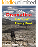 Dramatica: The Lost Theory Book
