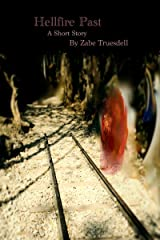 Hellfire Past: A River Sanctuaries Short Story Kindle Edition
