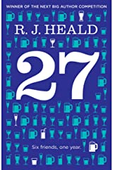 27 (Twenty-Seven): Six Friends, One Year: A fast-paced drama for the Facebook generation Kindle Edition