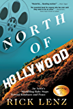 North of Hollywood: An Actor's Stumbling Baby Steps Toward Kindness and Peace