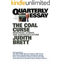 Quarterly Essay 78 The Coal Curse: Resources, Climate and Australia's Future