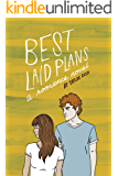 Best Laid Plans: a romance novel (Greywater Chronicles Book 2)