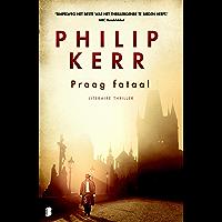 Praag fataal (Bernie Gunther Book 8)