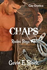 Chaps (Rodeo Boys Book 3) Kindle Edition