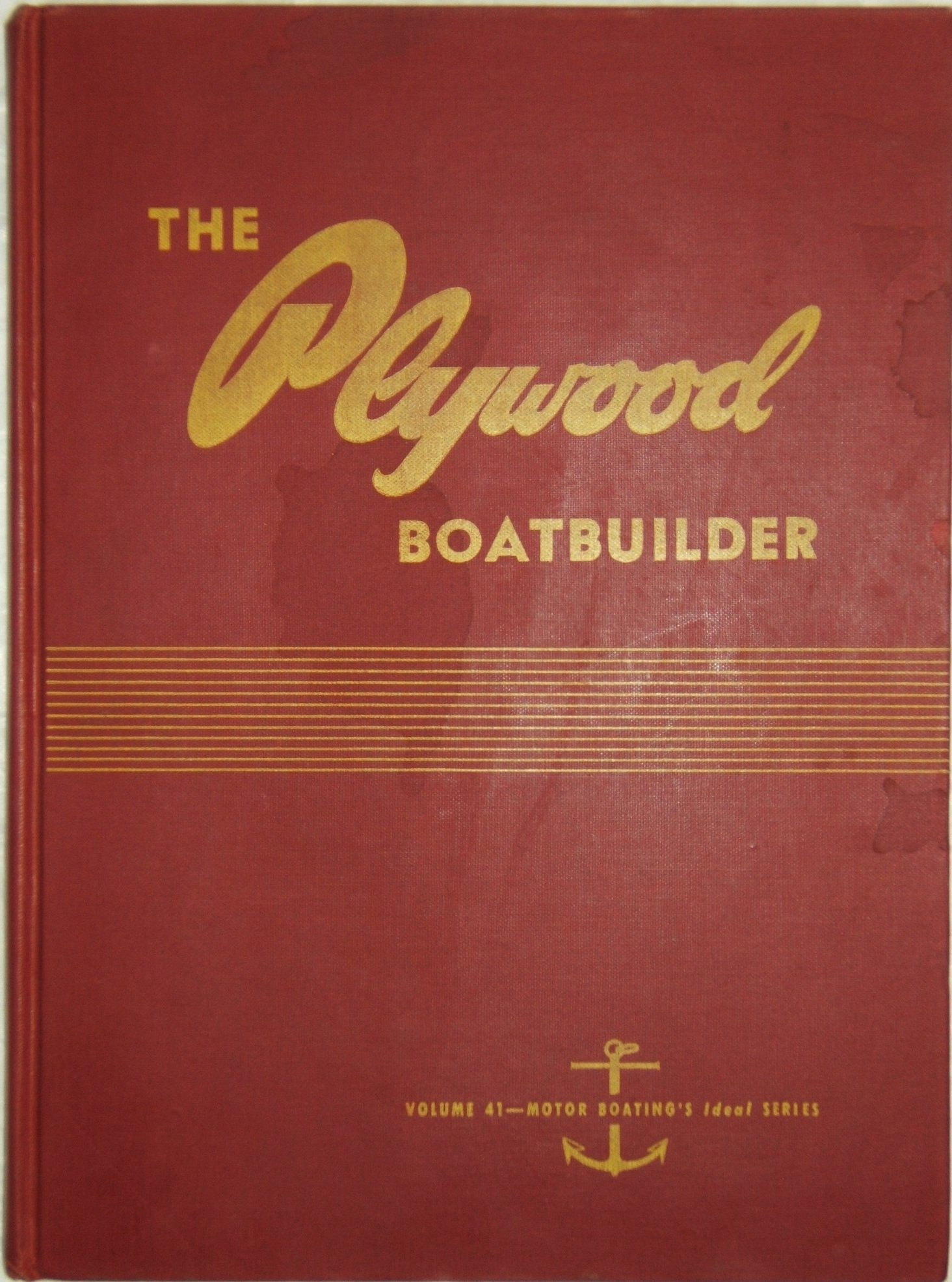 Ideal Series 41 : The Plywood Boatbuilder