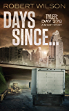 Days Since...: Tyler: Day 378 (Almawt Virus Short Stories Book 1)
