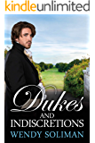 Dukes and Indiscretions: Dangerous Dukes Vol 6