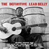 The Definitive Leadbelly (Amazon Edition)