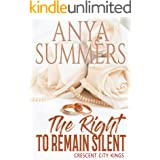 The Right to Remain Silent (Crescent City Kings Book 3)
