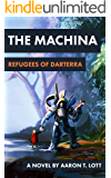 The Machina: Refugees of Darterra