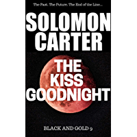 The Kiss Goodnight - Black and Gold Vigilante Justice Action and Adventure Crime Thriller series book 9 (English Edition)