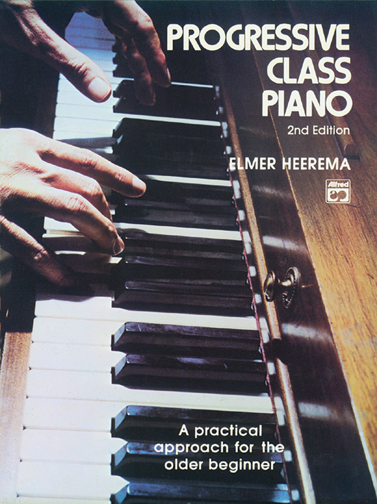 Progressive class piano a practical approach for the older beginner progressive class piano a practical approach for the older beginner comb bound book elmer heerema 9780882842974 amazon books fandeluxe Gallery
