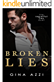 Broken Lies: A Hollywood Romance (The Regretful Lies Duet Book 1)