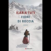 Fiore di roccia (Italian Edition)