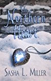 The Northern Heart (The Kingdom Curses Book 2)