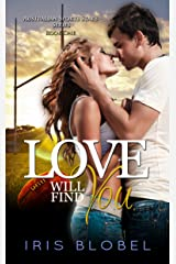 Love Will Find You (Australian Sports Star Series Book 1) Kindle Edition