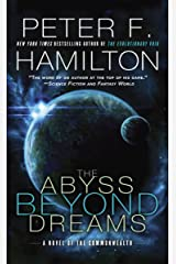 The Abyss Beyond Dreams: A Novel of the Commonwealth (Commonwealth: Chronicle of the Fallers Book 1) Kindle Edition