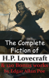 The Complete Fiction of H.P. Lovecraft & 120 Bonus works by Edgar Allan Poe