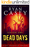 Dead Days: Season One (Dead Days Zombie Apocalypse Series Book 1)